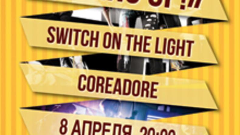 Группы Switch On the Light & COREADORE