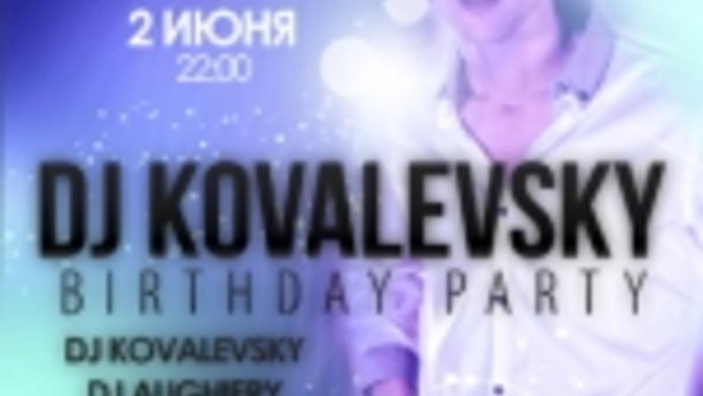 BIRTHDAY PARTY DJ KOVALEVSKY